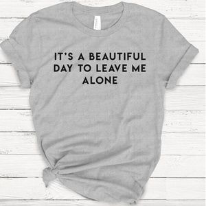 BEAUTIFUL DAY TEE